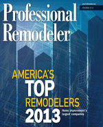 2013 Professional Remodelers – America's Top Remodelers